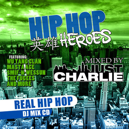Just Charlie - Hip Hop Heroes