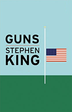 Guns by Stephen King