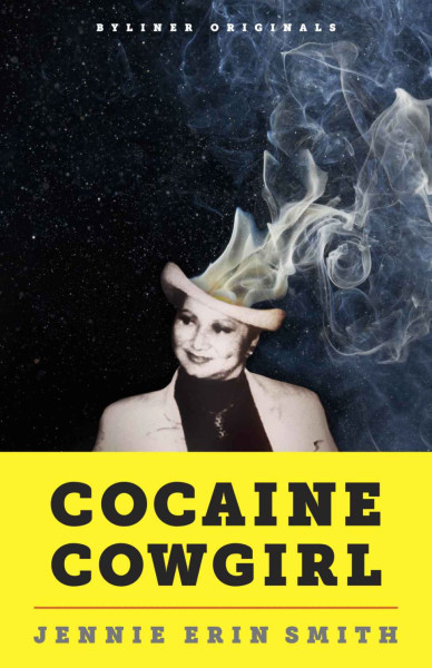 Cocaine Cowgirl